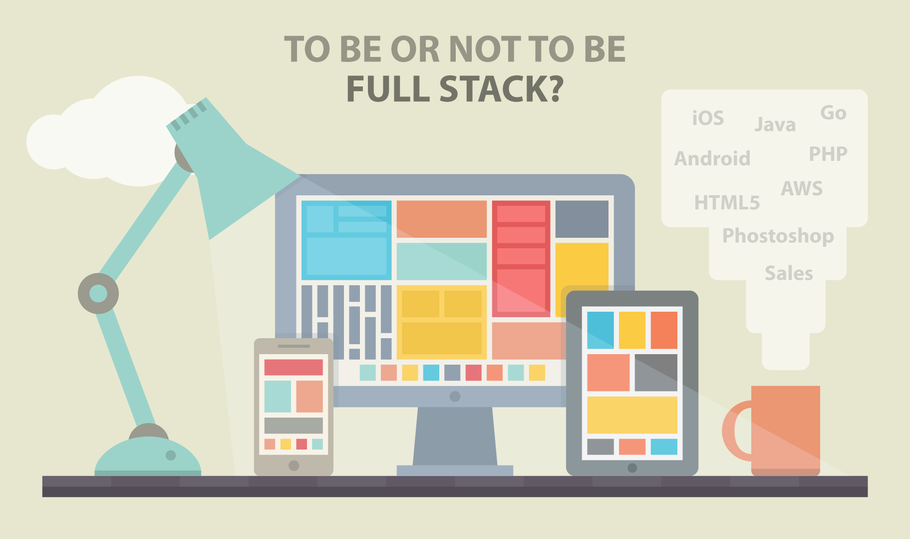 To Be or Not to Be Full Stack
