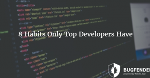 8 Habits Only Top Developers Have
