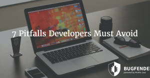 7 Pitfalls Developers Must Avoid