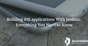 Building iOS Applications With Jenkins: Everything You Need to Know