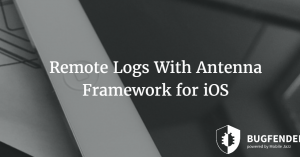 Remote Logs With Antenna Framework for iOS