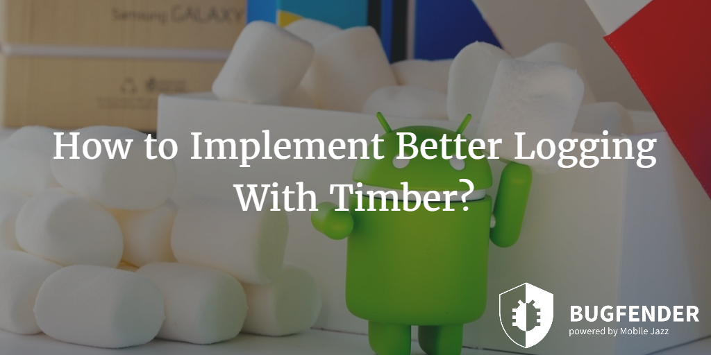 How to Implement Better Logging With Timber?