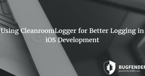 Using CleanroomLogger for Better Logging in iOS Development