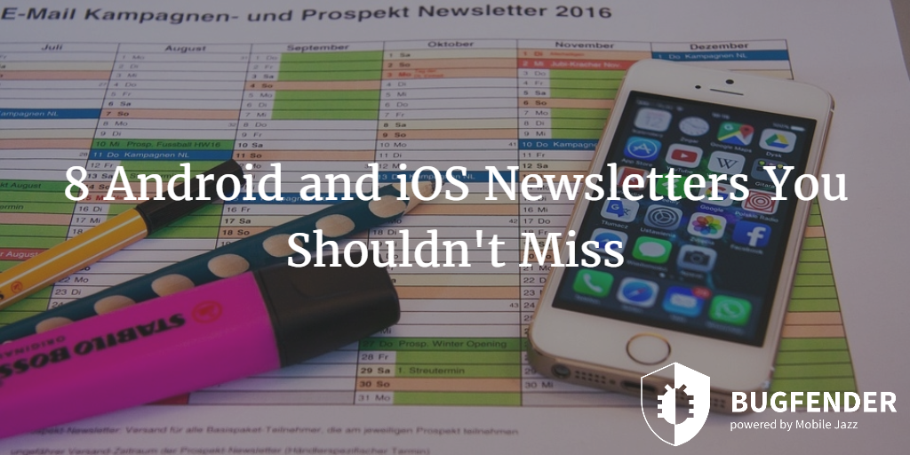 8 Android and iOS Newsletters You Shouldn't Miss