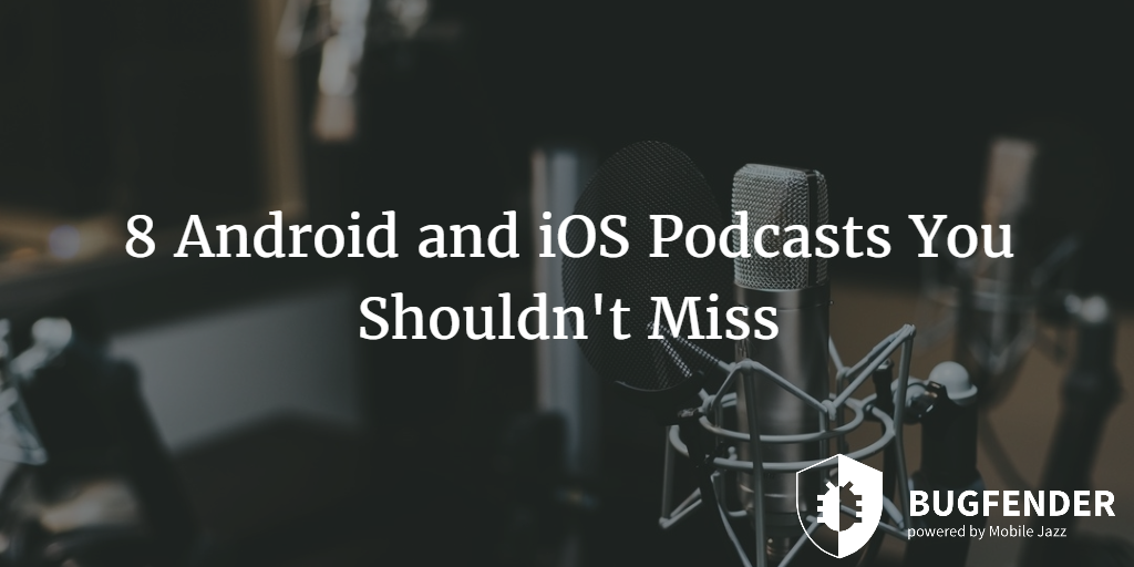 8 Development Podcasts You Shouldn't Miss