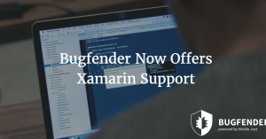 Bugfender Now Offers Xamarin Support