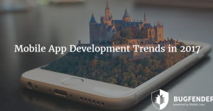 8 Mobile App Development Trends in 2017