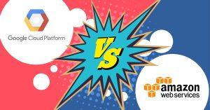 Google Cloud Platform Vs. Amazon Web Services
